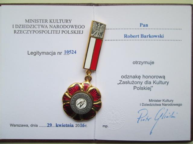 Robert F. Barkowski: Odznaka honorowa Zasłużony dla Kultury Polskiej_2