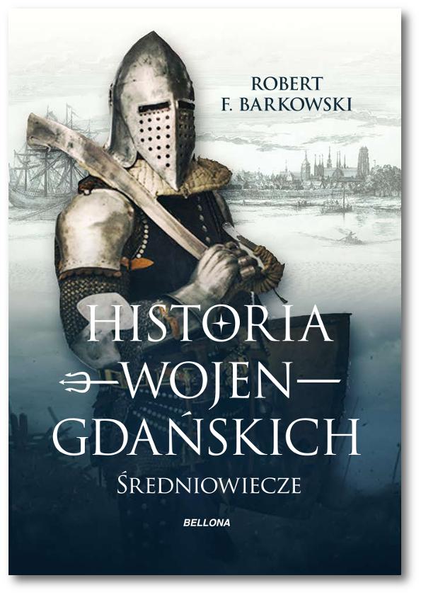 Historia wojen gdańskich – średniowiecze