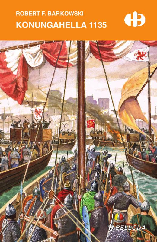Robert F. Barkowski: Konungahella 1135