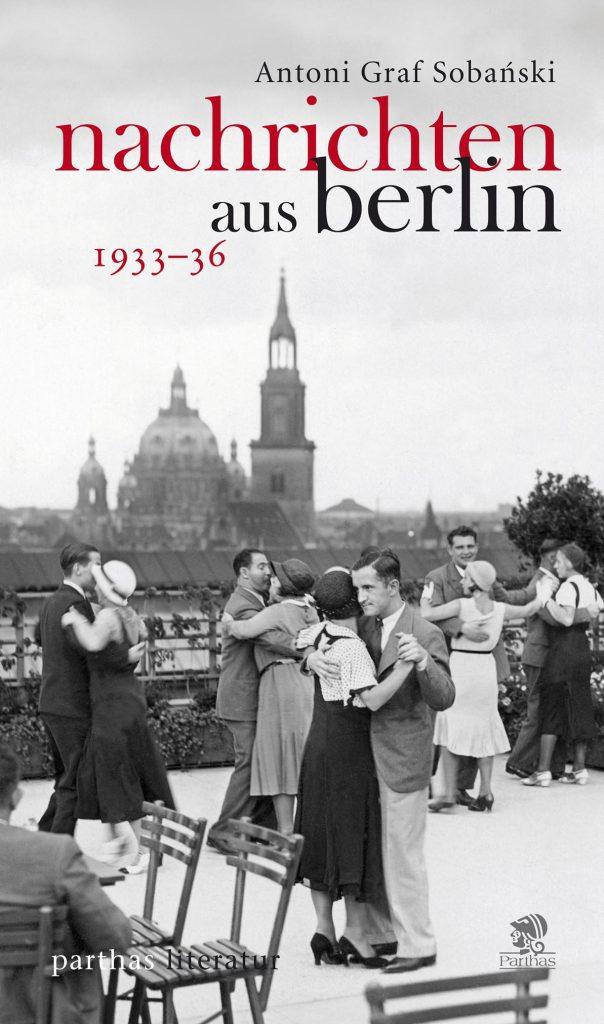 Sobański - Nachrichten aus Berlin 1933-36